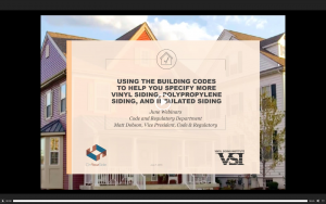 VSI_Vinyl-Siding-Institute_Using-Building-Codes-to-Help-You-Specify-More-Product_On-Demand Webinar